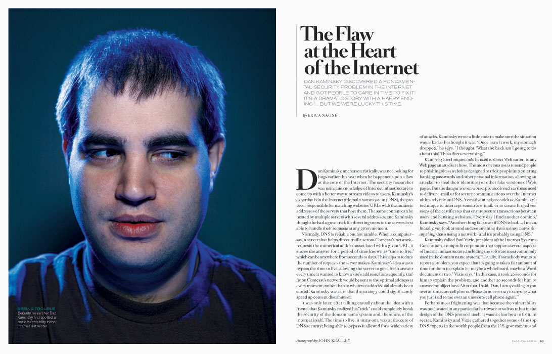 Dan Kaminsky - photo by John Keatley for Technology Review.  The Flaw at the Heart of the Internet.